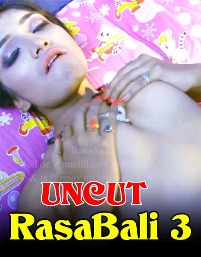 Rasabali S03 2020 Uncut Vers Odia Web Series 720p UNRATED HDRip 111MB Download
