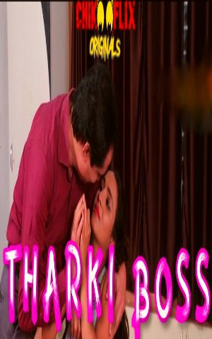 Tharki Boss 2020 ChikooFlix Originals Hindi Short Film 720p UNRATED HDRip 180MB x264 AAC
