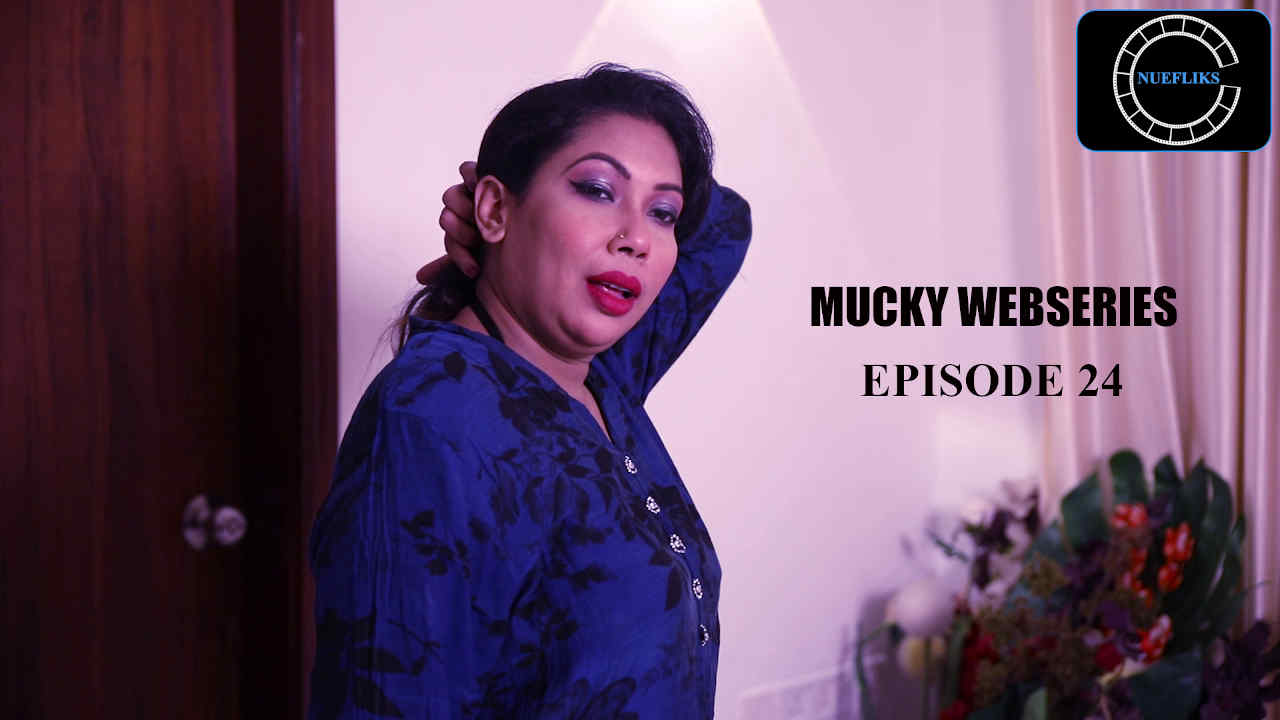 Mucky 2020 S01E24 Hindi Flizmovies Web Series 720p HDRip 220MB x264 AAC