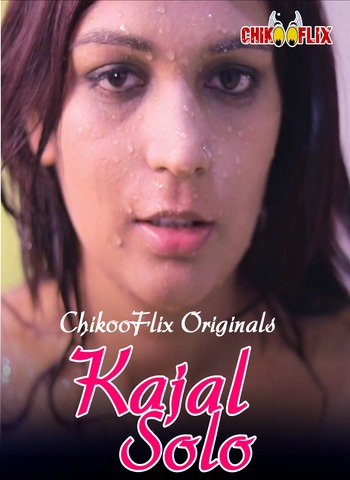 Kajal Solo 2020 ChikooFlix Hindi Video 720p HDRip 35MB Download