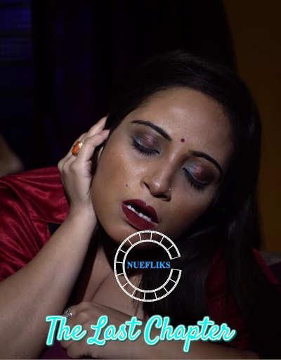 The Last Chapter 2020 Nuefliks Original Hindi Short Film 310MB UNRATED HDRip Download