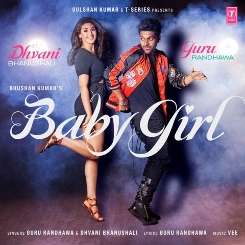 Baby Girl By Guru Randhawa & Dhvani Bhanushali Official Video Song 1080p HDRip Free Download