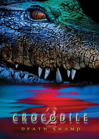 Crocodile 2 Death Swamp 2002 Hindi Dual Audio 720p HDRip ESubs 1.2GB Download
