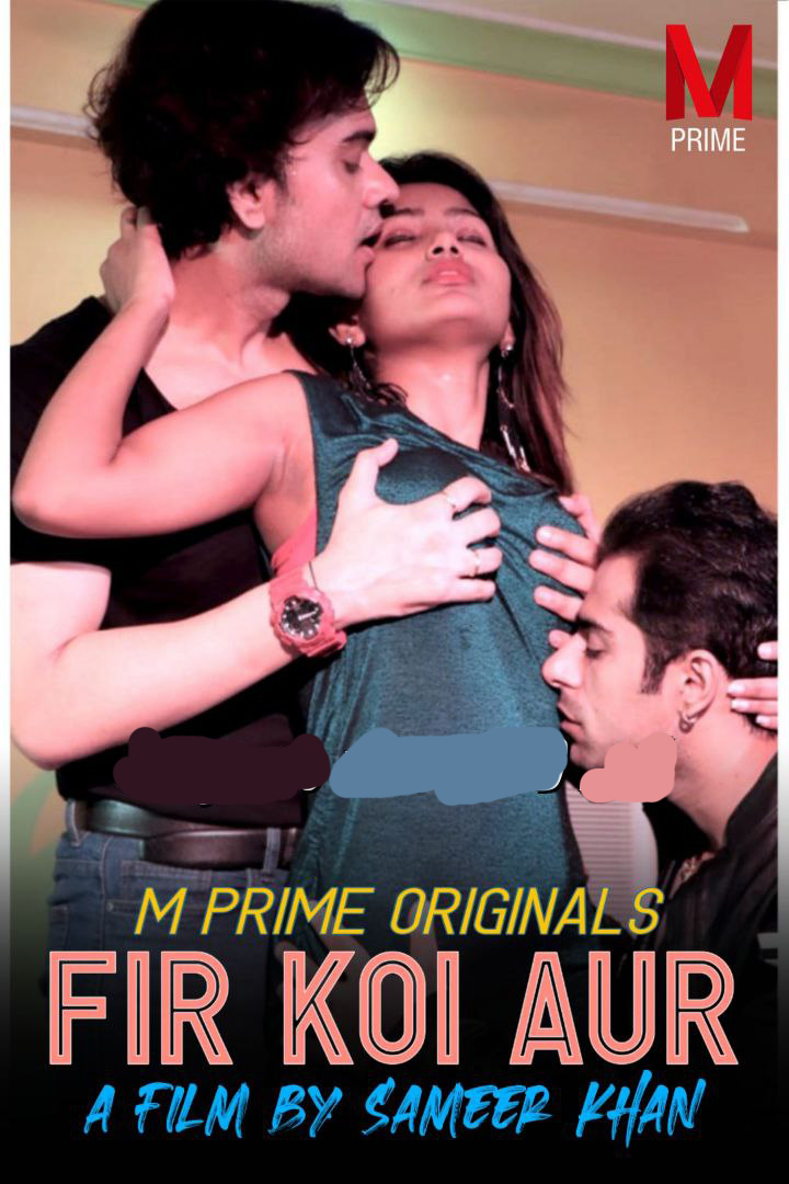 Fir Koi Aur 2020 MPrime Originals Hindi Short Film 720p HDRip 155MB Download