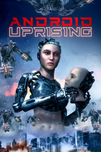 Android Uprising 2020 Dual Audio 720p HDRip [Hindi – English] Free Download