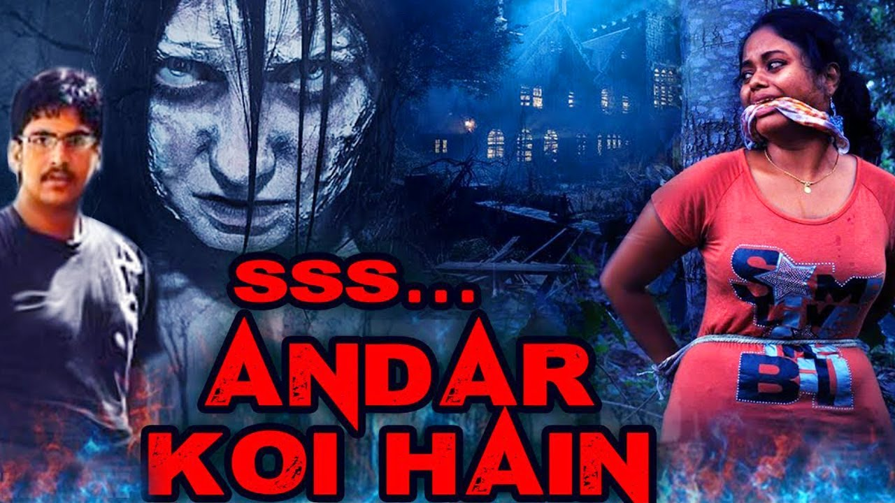 Ssss…. ANDAR KOI HAI 2020 Hindi Dubbed 300MB HDRip Download