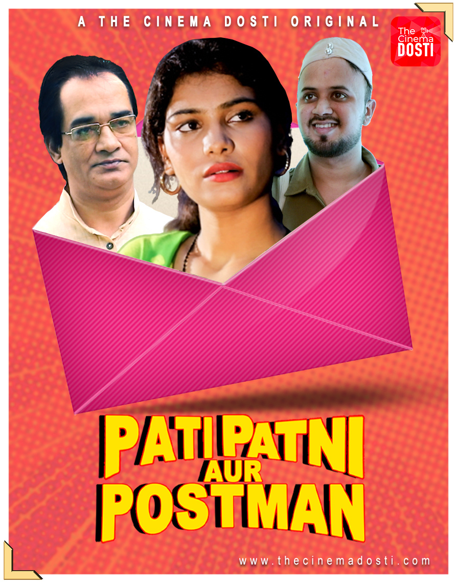 Pati Patni Aur Postman 2020 CinemaDosti Originals Hindi Short Film 720p HDRip 200MB Download