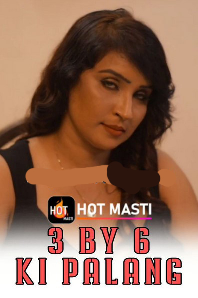 3 By 6 Ki Palang 2020 S01E01 Hindi Hotmasti Exclusive 720p UNRATED WEB-DL 195MB Download