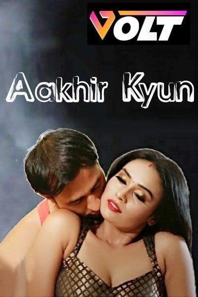 Aakhir Kyun 2020 Hindi S01E01 Volt Web Series 720p HDRip 184MB Download