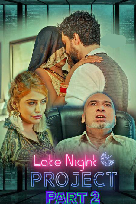 18+Late Night Project Part 2 (2020) S01 Hindi Web Series 720p HDRip 450MB DL