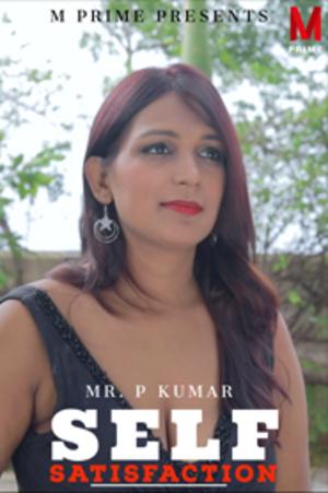 Self Satisfaction (2020) MPrime Hindi Short Film 720p HDRip 170MB Download