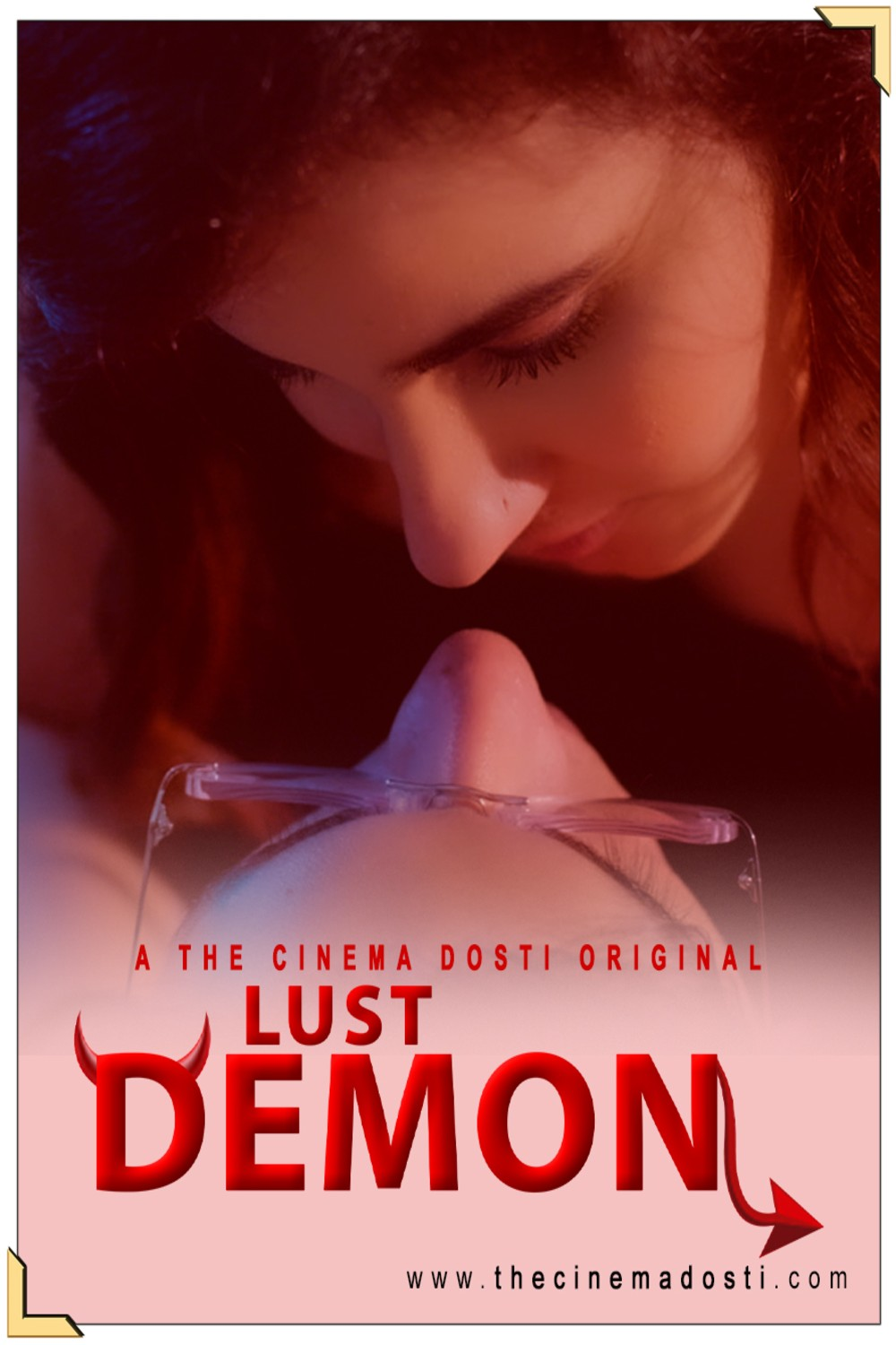 Lust Demon 2020 CinemaDosti Hindi Short Film 720p HDRip 250MB Download