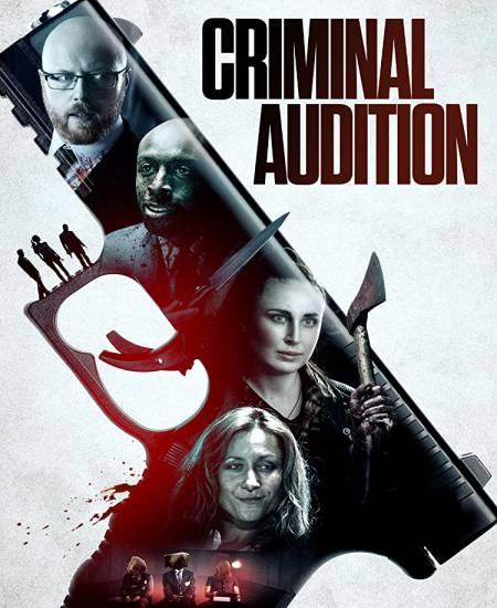 Criminal Audition 2020 [English] HDRip 480p   720p HD