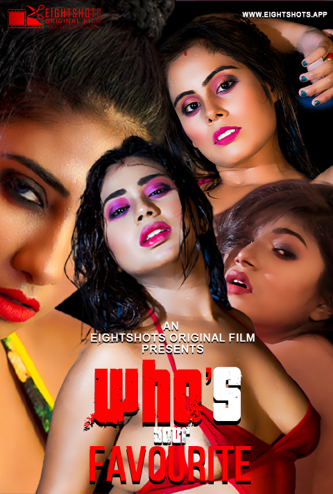 Whos your Favourite 2020 Hindi EightShots Originals Video 720p HDRip 90MB Download