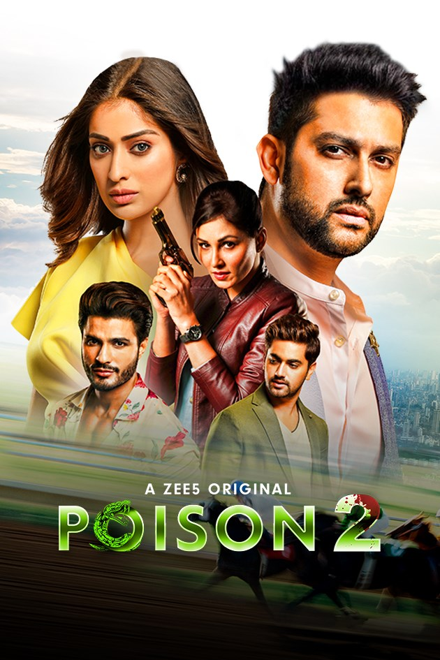 Poison 2020 S02 Hindi Complete Zee5 Web Series 985MB HDRip Download