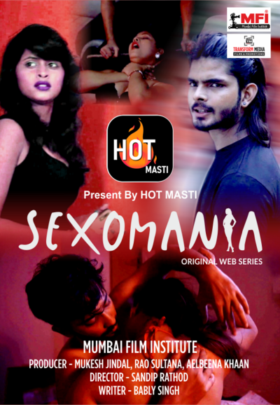 Sexomania 2020 S01E01 Hindi Hotmasti Exclusive 720p HDRip 160MB Download