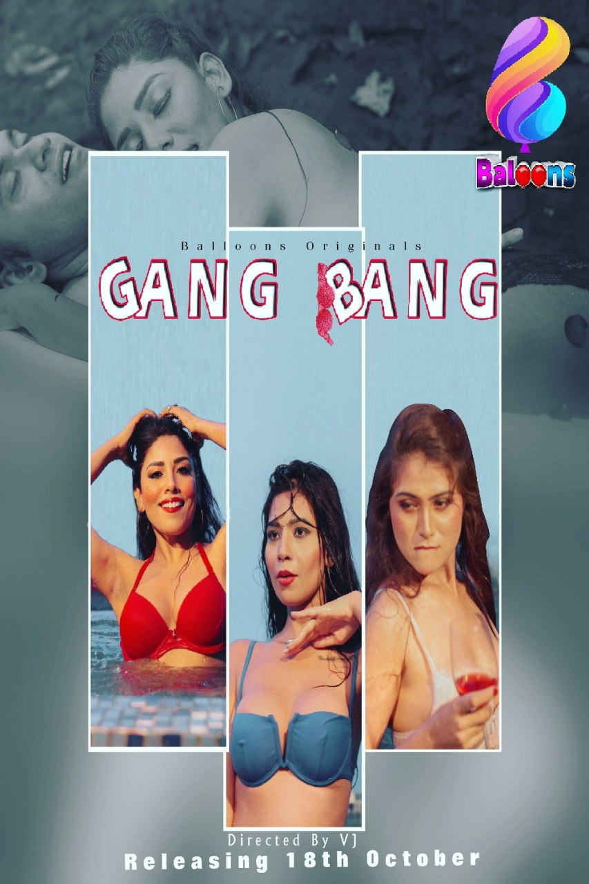 Gang Bang 2020 Hindi S01E03 Balloons Web Series 720p HDRip 330MB x264