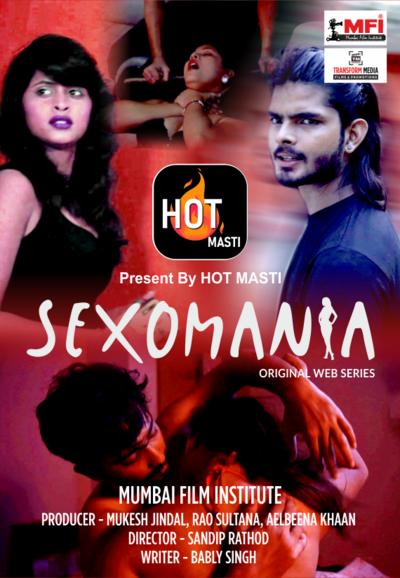 Sexomania (2020) S01E01 Hindi Hotmasti Web Series 720p HDRip 200MB Download