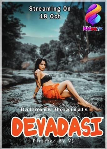 Devadasi 2020 S01E01 Hindi Balloons Original Web Series 720p HDRip 160MB Download