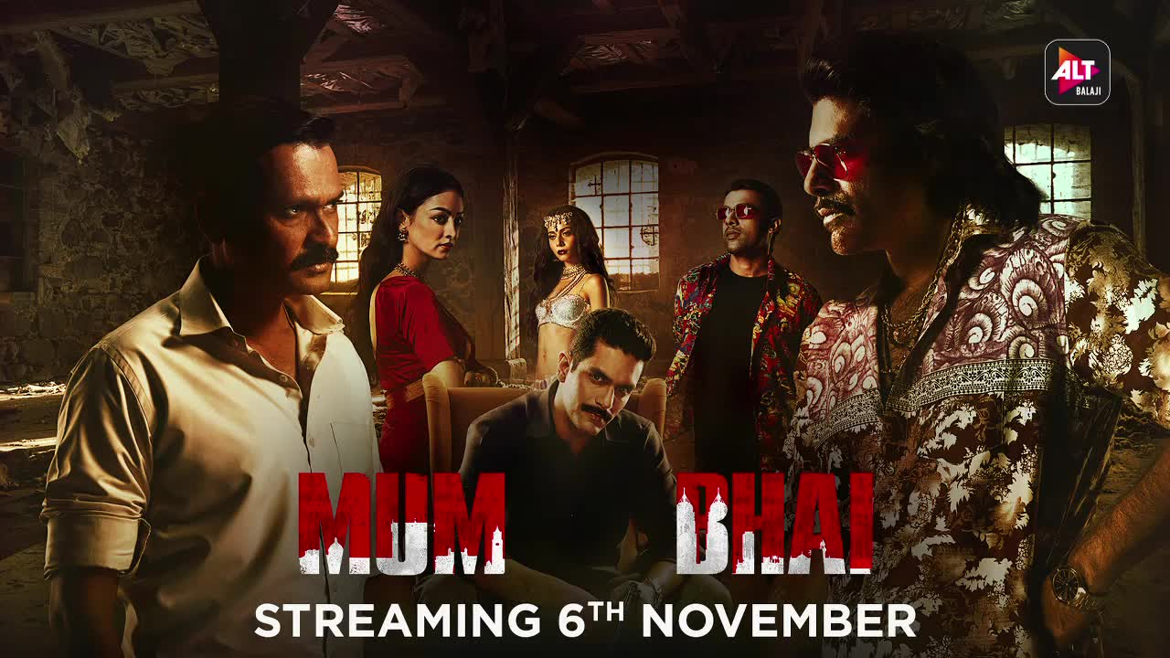Mum Bhai 2020 S01 Hindi ALTBalaji Originals Web Series Official Trailer 1080p HDRip 38MB Download