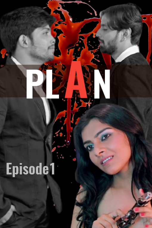 Plan (2020) Hindi S01E01 Hothit Web Series 720p HDRip 210MB Download