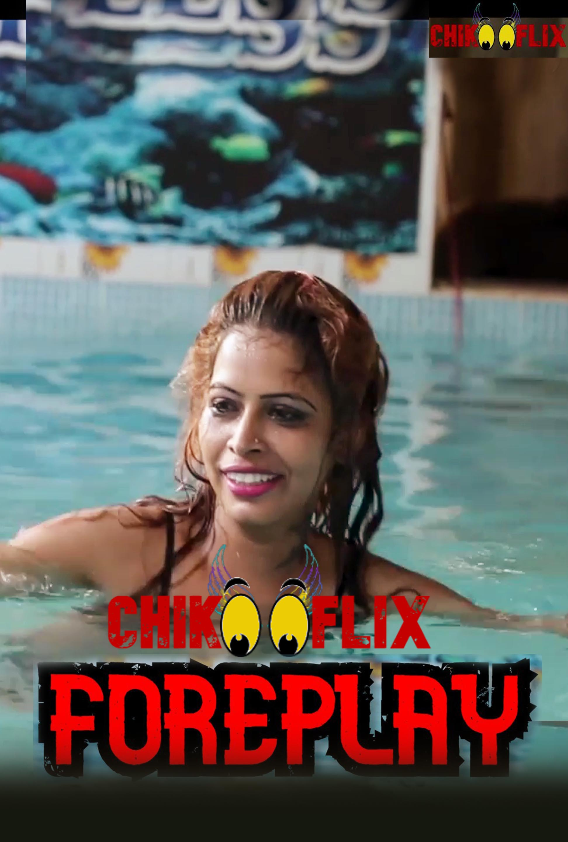 18+ Foreplay 2020 ChikooFlix Originals Hindi Short Film 720p HDRip 180MB x264 AAC