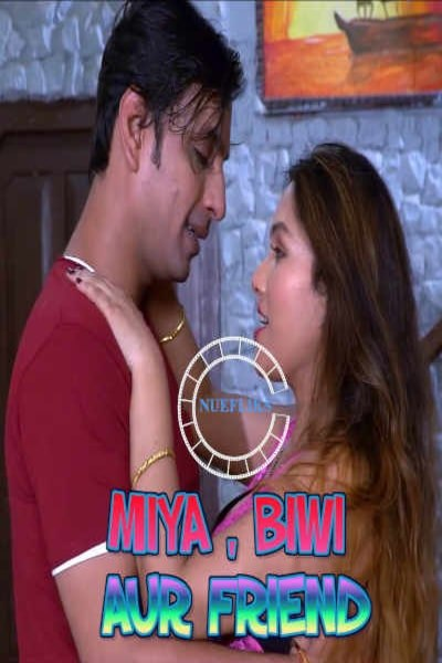 18+ Miya Biwi Aur Friend 2020 Nuefliks Original Hindi Short Film 720p HDRip 200MB x264 AAC