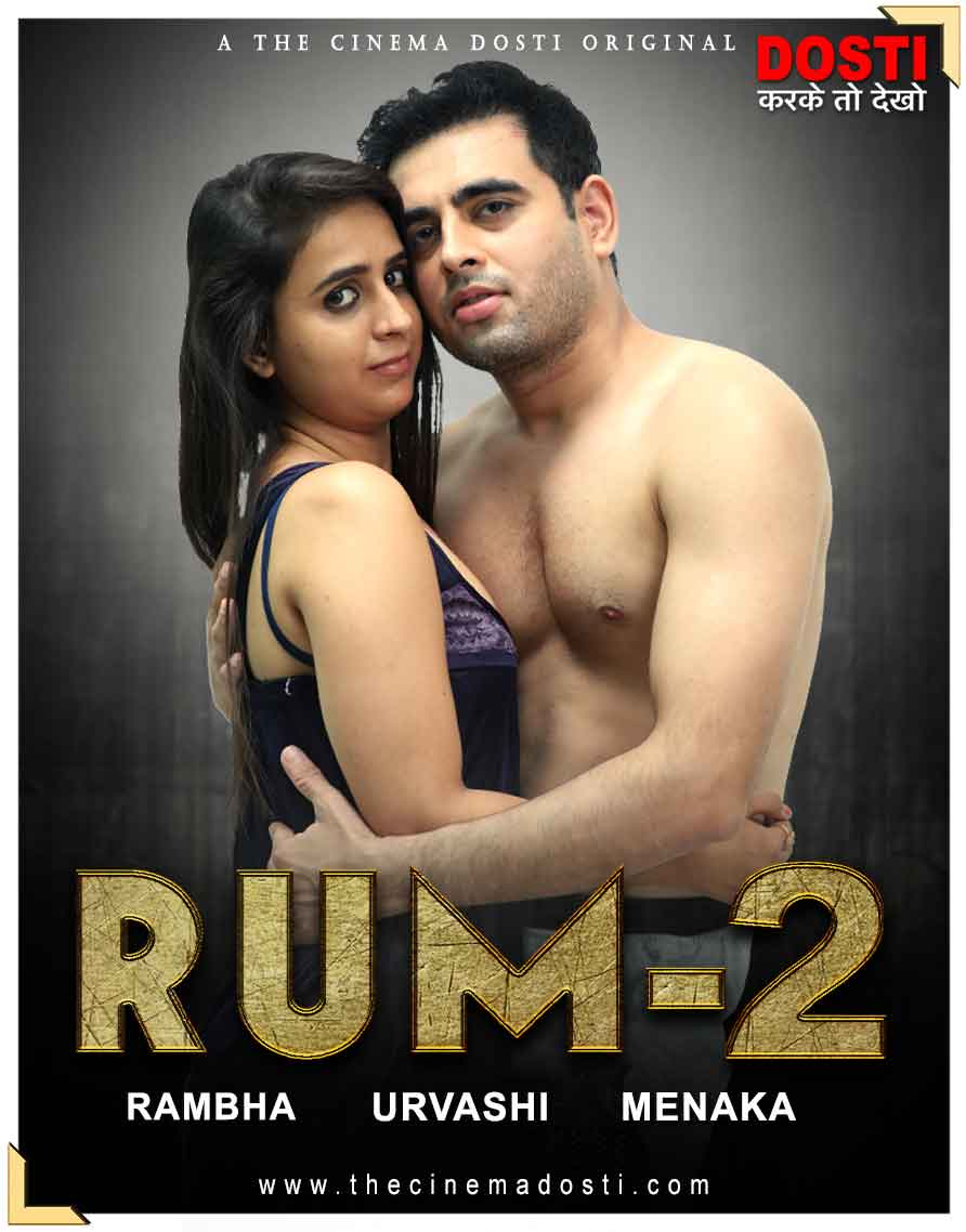 18+ Rum 2 2020 CinemaDosti Originals Hindi Short Film 720p HDRip 150MB x264 AAC