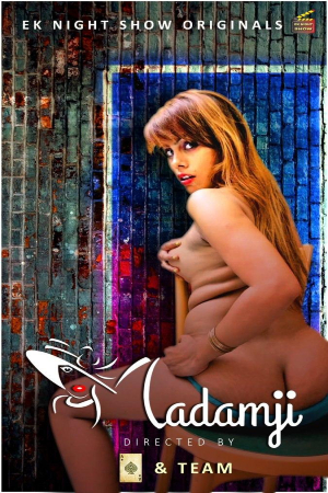 18+ Madam Ji 2020 Hindi S01E01 Eknightshow Web Series 720p HDRip 200MB x264 AAC
