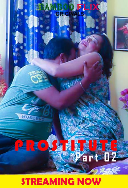 Prostitute 2020 BambooFlix Bengali S01E02 Web Series 720p HDRip 130MB Free Download