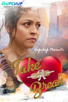 Take A Break 2020 Hindi S01E02 Gupchup Web Series 720p HDRip 140MB x264 AAC