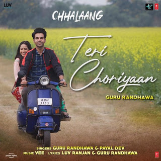 Teri Choriyaan (Chhalaang) 2020 Hindi Video Song 1080p HDRip Download
