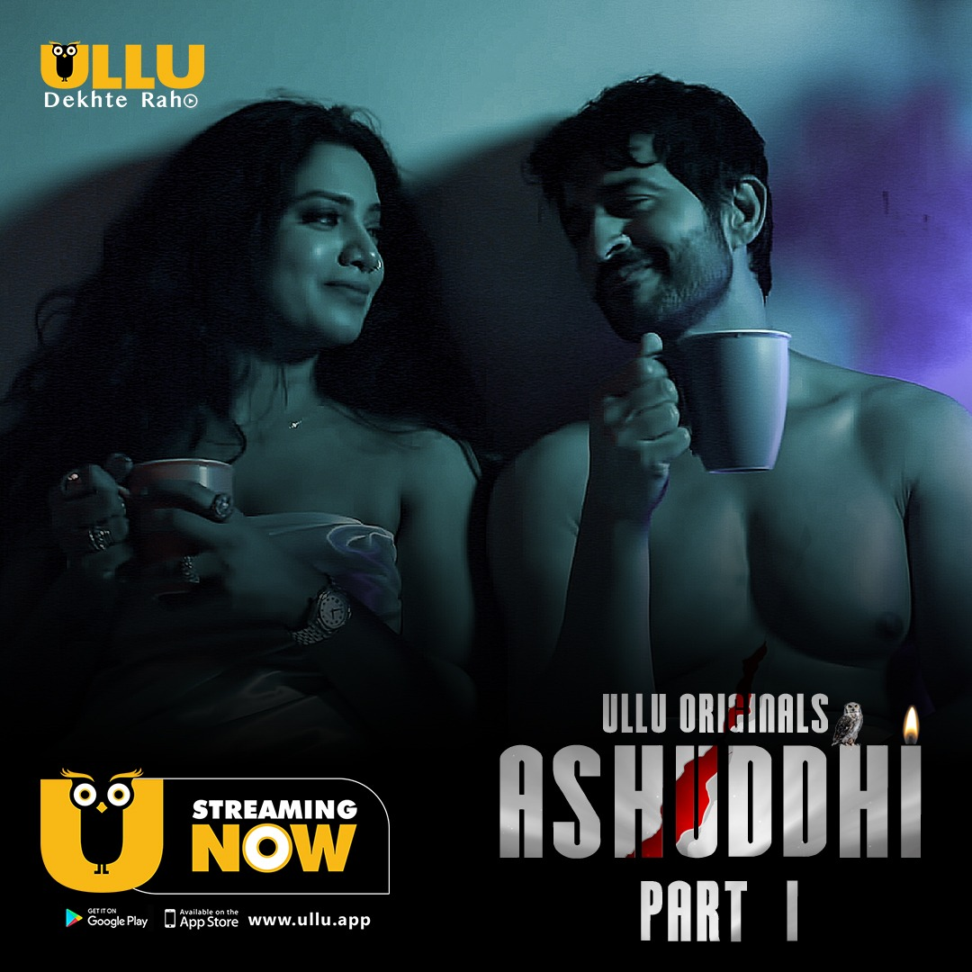 Ashuddhi Part: 1 2020 Hindi Ullu Originals Complete Web Series 720p HDRip 408MB Download