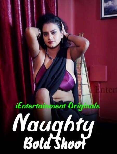 Naughty Bold Shoot 2020 iEntertainment Video Download