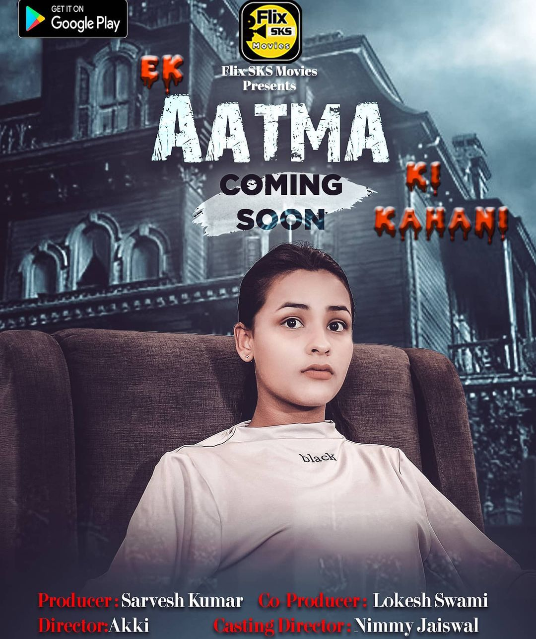 Ek Aatma Ki Kahani 2020 S01E01 FlixSKSMovies Original Hindi Web Series 720p HDRip 170MB Download