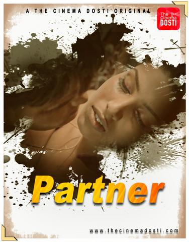 Partner (2020) Hindi CinemaDosti Originals Short Film 720p HDRip x264 220MB Download