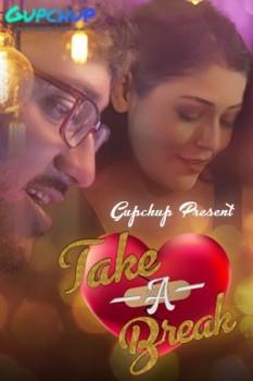 Take A Break 2020 Hindi S01E04 Gupchup Web Series 720p HDRip 110MB Download