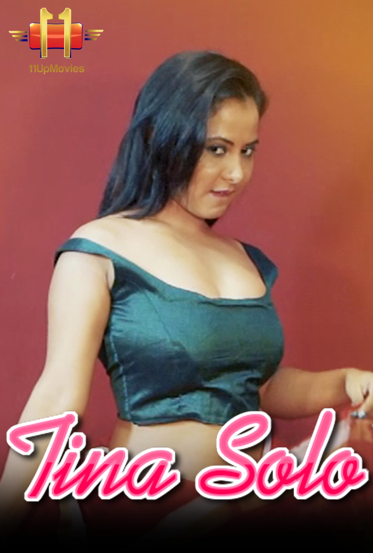 Tina Solo 2020 11UpMovies Originals Hindi Video 720p HDRip 90MB Download