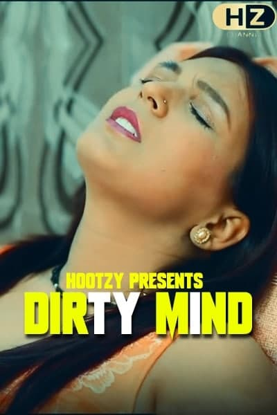 18+ Dirty Mind 2020 S01E03 Hindi Hootzy Channel Original Web Series 720p HDRip 230MB Download