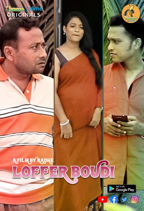 Loffer Boudi 2020 BananaPrime Originals Bengali Short Film 720p HDRip 110MB Download