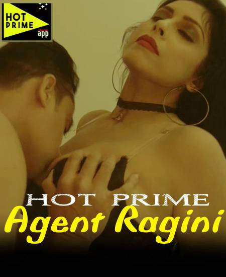 Agent Ragini (2020) HotPrime Originals Hindi Short Film 720p HDRip 100MB Download