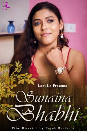 Sunaina Bhabhi 2020 Hindi S01E04 Lootlo Exclusive 720p HDRip 220MB x264