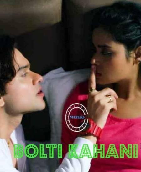 Bolti Kahani (2020) Nuefliks Originals Hindi Short Film 720p HDRip 200MB Download