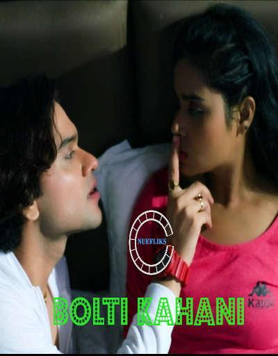18+ Bolti Kahani 2021 Nuefliks Original Hindi Short Film 720p HDRip 200MB Download