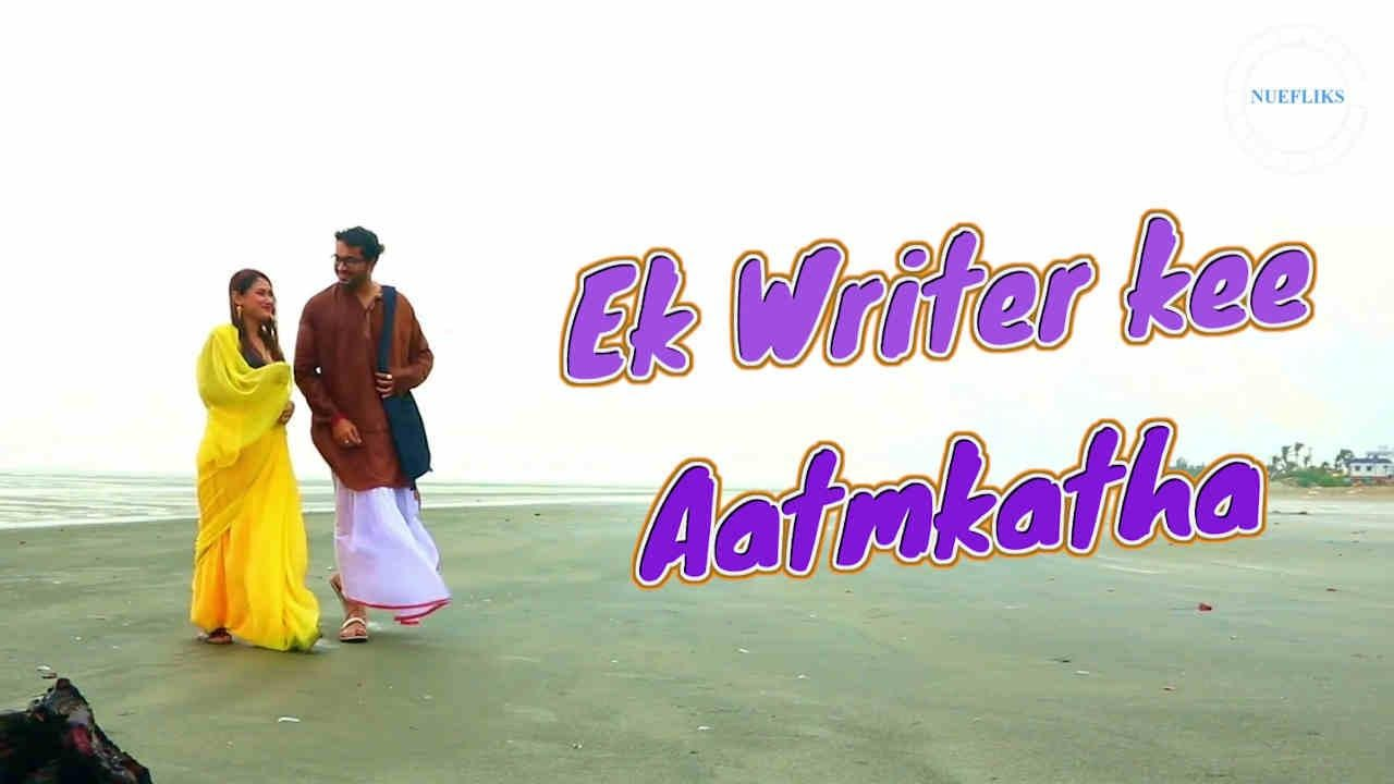 Ek Writer Kee Aatmkatha 2020 Nuefliks Hindi Short Film 720p HDRip 1.1GB x264