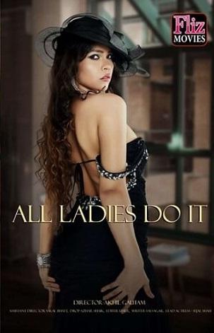 18+ All Ladies Do it 2021 Hindi NueFliks Original Feature Film 720p HDRip 400MB Download