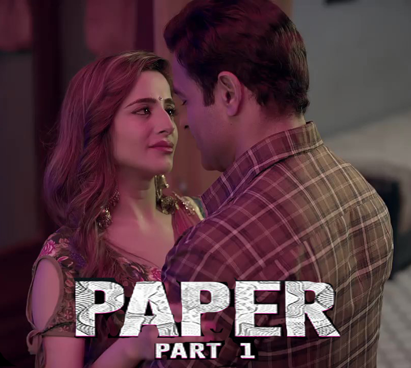 Paper Part 1 2020 S01 Hindi Ullu Original Hot Web Series 720p HDRip 700MB MKV