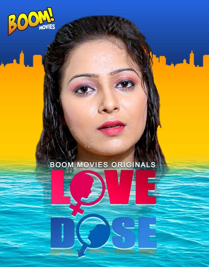 18+ Love Dose 2020 S01EP1 BoomMovies Original Hindi Web Series 720p HDRip 270MB Download