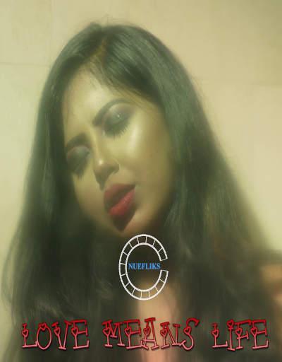 18+ Love Means Life (2020) Hindi S01E03 Nuefliks Web Series 720p HDRip 200MB Download