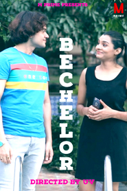Bachelor 2020 MPrime Originals Hindi Short Film 720p HDRip 250MB Download